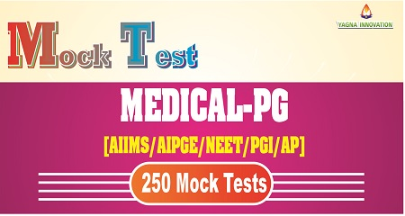 MEDICAL-PG[AIIMS/PGI/NEET/AP/AIPGE] Mock Test
