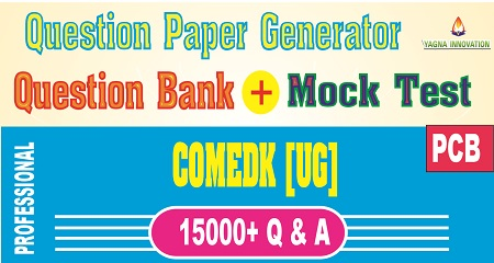 COMEDK PCB Question Bank + Mock Test + Question Paper Generator