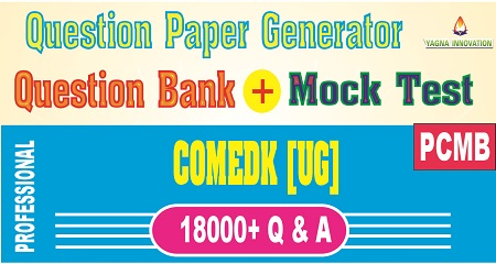 COMEDK PCMB Question Bank + Mock Test + Question Paper Generator