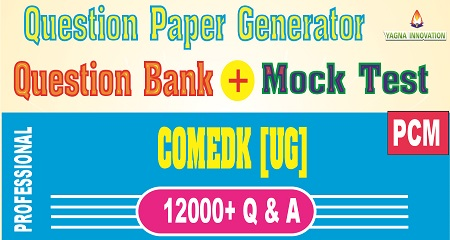 COMEDK PCM Question Bank + Mock Test + Question Paper Generator