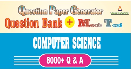 Computer Science Question Bank + Mock Test + Question Paper Generator