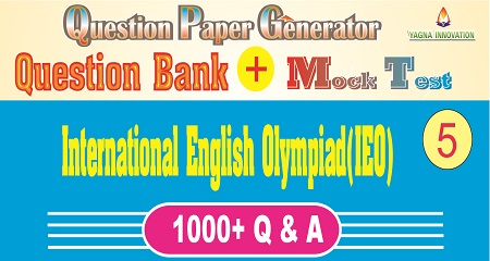 IEO (Class-5) Question Bank + Mock Test + Question Paper Generator