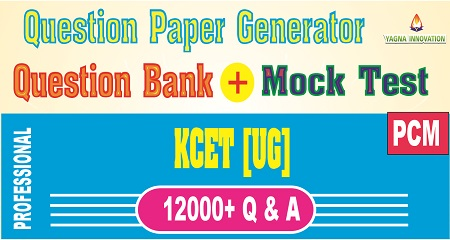 KCET PCM Question Bank + Mock Test + Question Paper Generator
